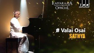 Sathya | Valai Osai | Ilaiyaraaja | S. P. Balasubrahmanyam, Lata Mangeshkar | Kamal Haasan