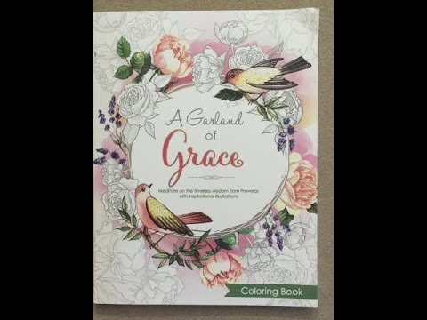 A Garland of Grace: An Inspirational Adult Coloring Book Featuring the Proverbs flip through