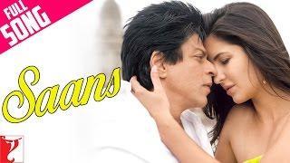 Saans - Full Song - Jab Tak Hai Jaan - Shahrukh Khan | Katrina Kaif