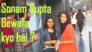 Sonam Gupta bewafa hai, kyo?   Prank in India   Uptight Relievers