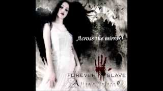Forever Slave - Across The Mirror (lyrics)