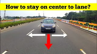How to stay center on lane | Highway Driving Tips | Tamil