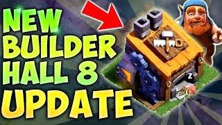 Clash of Clans: Update Leak! NEW BUILDER HALL LEVEL 6, 7, 8 / BH6, BH7, BH8 Builder's Base
