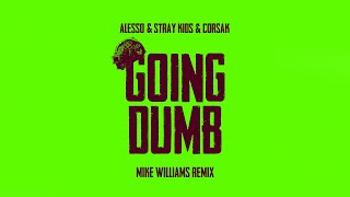 Download Alesso x Stray Kids x CORSAK - Going Dumb (Mike Williams Remix)