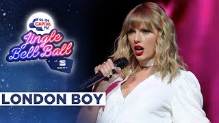 Taylor Swift - London Boy (Live at Capital's Jingle Bell Ball 2019) | Capital