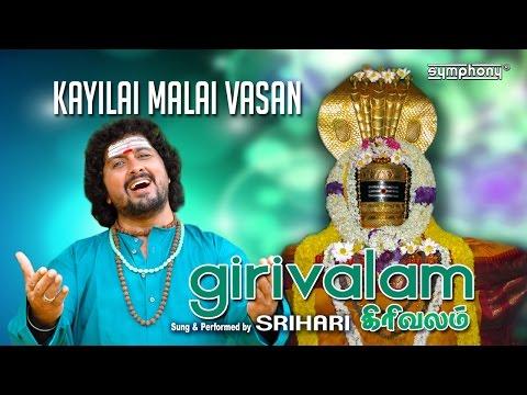 Srihari | Kayilai Malai | Girivalam | Tiruvannamalai
