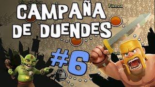 La Bola de Cañon | Campañas de Duendes #6 | Clash of Clans [Español]