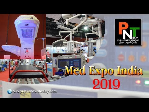 India Med Expo 2019 | International Medical Equipment Exhibition | Hyderabad | PublicNewsToday 24/7