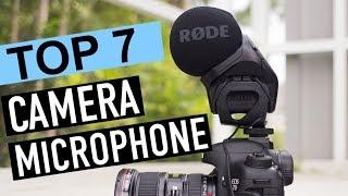 BEST 7: Camera Microphone 2018