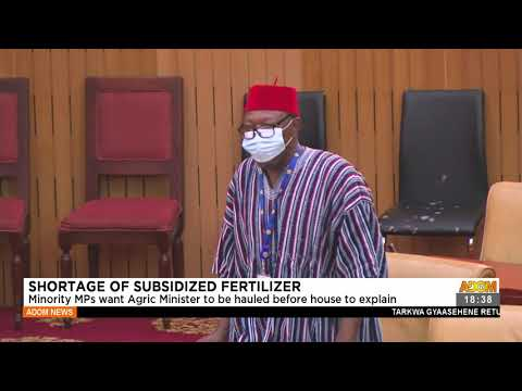 Minority MPs want Agric to be hauled before house to explain - Adom TV News (16-7-21)