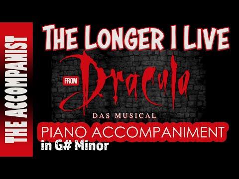 The Longer I Live - from the musical 'Dracula' - Piano Accompaniment - Karaoke
