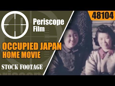 OCCUPIED JAPAN HOME MOVIE & HIROSHIMA SHOT BY U.S. SERVICEMAN  48104