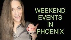 Weekend Events in Phoenix