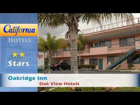 Oakridge Inn, Oak View Hotels - California