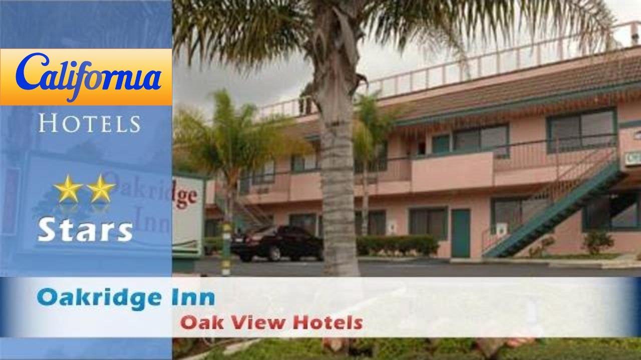Oakridge Inn Oak View Hotels California
