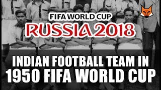 INDIA IN FIFA WORLD CUP | Why India does not Play in FIFA ? | HISTORY | FIFA WORLD CUP 2018