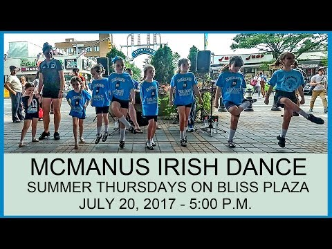 MCMANUS IRISH DANCE ON BLISS PLAZA