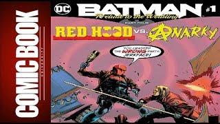 Batman Prelude To The Wedding Red Hood Vs Anarky #1 | COMIC BOOK UNIVERSITY