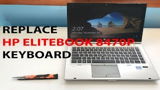 HP Elitebook 8470P - Remove/Replace Keyboard