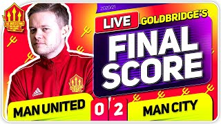 GOLDBRIDGE! Manchester United 0-2 Man City Match Reaction