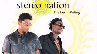 I,ve Been Waiting by Stereo Nation