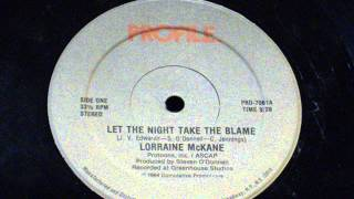 Let the night take the blame - Lorraine Mckane