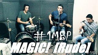 MAGIC! - Rude Cover | #1MBP - #14 - One Man Band