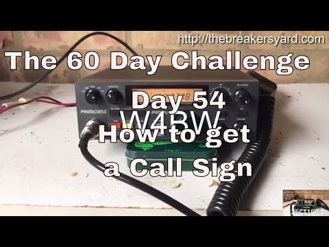 Day 54 : How To Get a Radio Call sign
