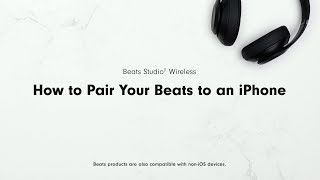 How to Pair Your Beats to an iPhone | Beats Studio3 Wireless