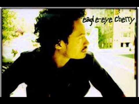 To Love Somebody - Eagle Eye Cherry