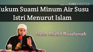 Hukum Suami Minum Air Susu Istrinya Menurut Islam
