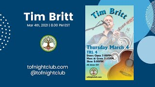 Tim Britt TRL - March 4th, 2021 - Buffalo, NY - Presented by TOF Productions