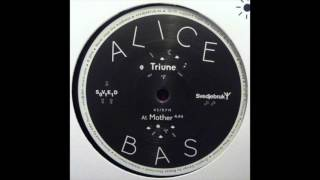 ALICE BAS - MOTHER