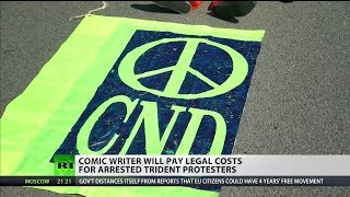 Comic writer will pay legal costs for arrested Trident protesters