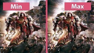 Warhammer 40K Dawn of War 3 – PC Min vs. Max Graphics Comparison (1080p)