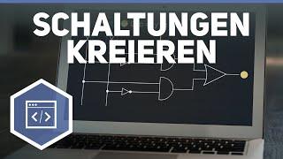 Schaltungen und Schaltnetze kreieren - Logische Bausteine & Schaltnetze 4