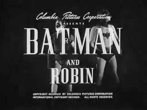 Batman And Robin (1949) Episode 1 Batman Takes Over