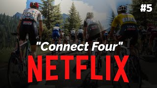 CONNECT FOUR #5 - NETFLIX Career - Pro Cycling Manager 2018