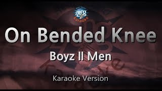 Boyz II Men-On Bended Knee (Melody) (Karaoke Version) [ZZang KARAOKE]