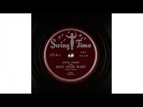 Lowell Fulson - Back Home Blues (1950)