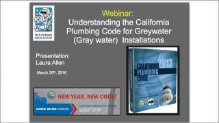 California Plumbing Code for Greywater (recorded on 3-30-16)