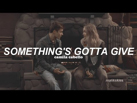 Camila Cabello - Something&39;s Gotta Give Traducida al español