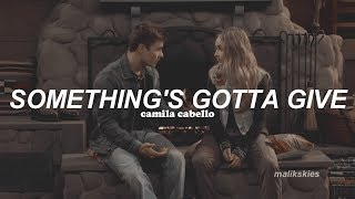 camila cabello something's gotta give