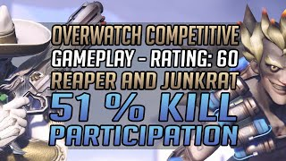 Overwatch Competitive Gameplay Mode - 51% Kill Participation - Reaper & Junkrat Match No Commentary