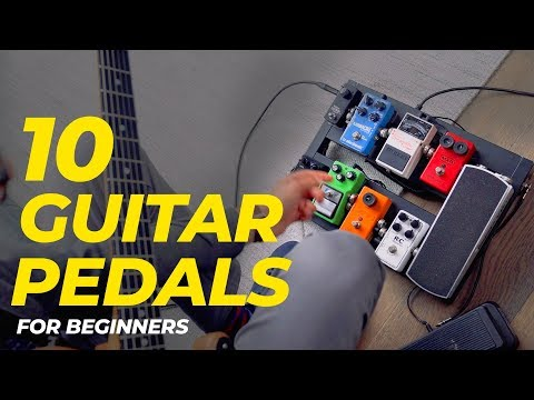 Top 10 GUITAR PEDALS for beginners