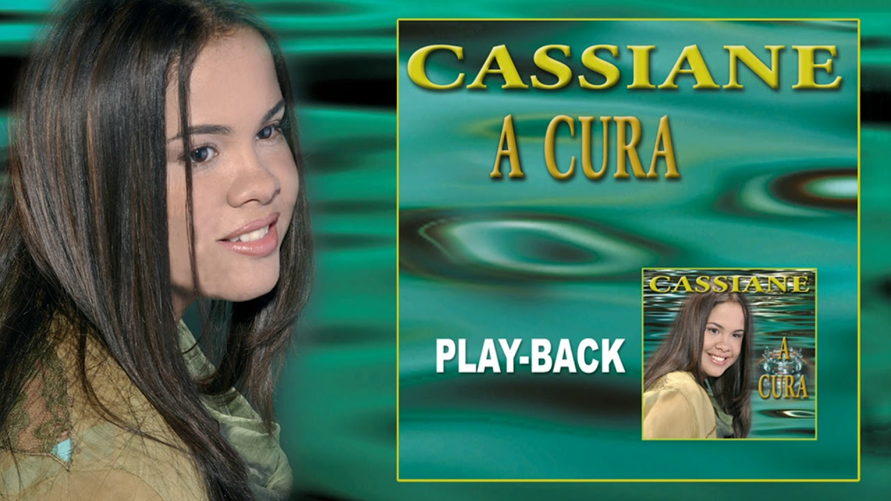 cd cassiane a cura playback
