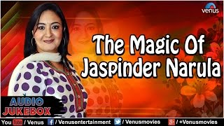 The Magic Of Jaspinder Narula : Blockbuster Hits || Audio Jukebox