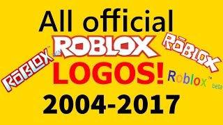All Official ROBLOX Logos (2006/2004 -2017) [NEW]
