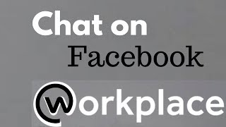 How to Use Facebook Workplace Chat on Desktop screenshot 2