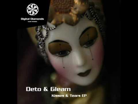 Deto & Gleam - Kisses & Tears EP